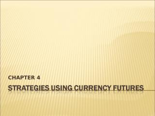 Currency strategies 4.ppt