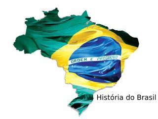 História do Brasil.pptx