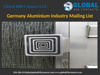 Germany Aluminium Industry Mailing List.pptx