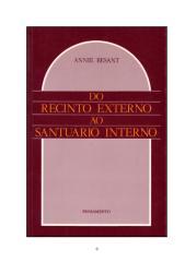 BESANT, Annie - Do Recinto Externo Ao Santuário Interno (rev) (2).doc