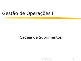 Operações II Cadeia de Suprimentos p.ppt