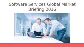 Software Services Global Market Briefing 2016 - Scope.pptx