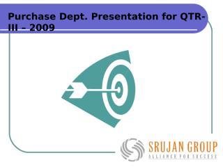 QTR-3 PREAENTATION A ON 13-01-2010.ppt