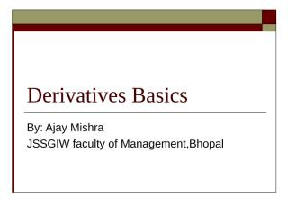 derivativesbasics-120828030131-phpapp02.ppt