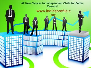All New Choices for Independent Chefs for Better.pptx