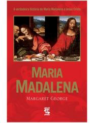 Maria Madalena - Margaret George.pdf