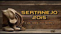 Sertanejo 2015 (As Mais Tocadas)_low.mp4
