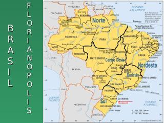 BrasilFlorianopolisCampecheYJurerê (Américo220511).pps