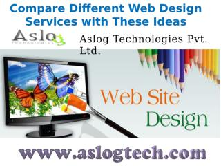 Compare Different Web Design Services with These Ideas.pptx